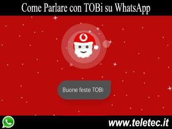 Come Parlare con TOBi, l'Assistente Digitale di Vodafone, su WhatsApp