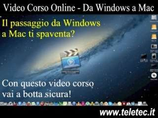 Come Passare da Windows al Mac - Il Video Corso per Imparare il Mac