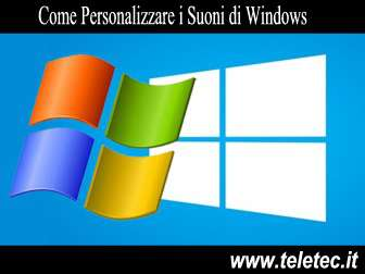 Come Personalizzare i Suoni di Windows