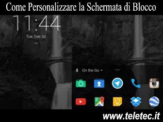 Come Personalizzare la Schermata di Blocco di Android - Next Lock Screen