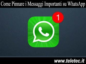 Come Pinnare le Chat su WhatsApp - 2020