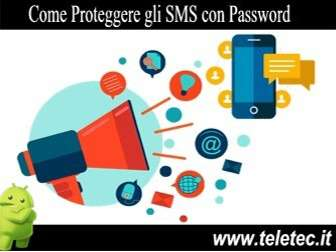 Come Proteggere gli SMS con Password su Android