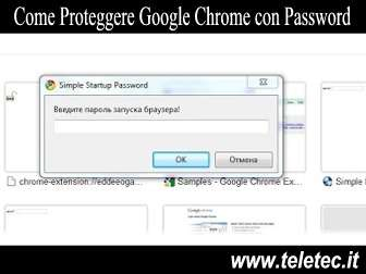 Come Proteggere Google Chrome con Password