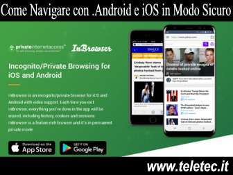 Come proteggere la privacy mentre si naviga su internet con android e ios  inbrowser