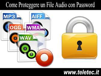 Come Proteggere un File Audio con Password