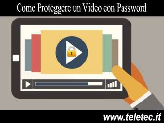 Come Proteggere un Video con Password