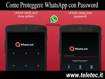 Come proteggere whatsapp con password su android  whatslock