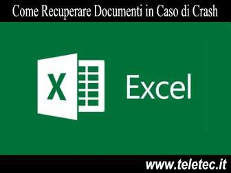 Come Recuperare Documenti Excel in Caso di Crash del PC o se va via la Corrente