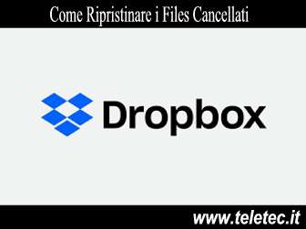 Come Recuperare i Files Cancellati per Sbaglio su Dropbox