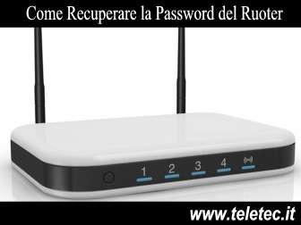 Come recuperare la password del ruoter