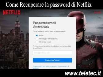 Come Recuperare la Password di Netflix