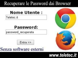 Come Recuperare le Password dal Browser nascoste dagli asterischi