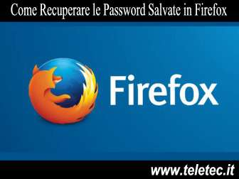 Come recuperare le password salvate in firefox