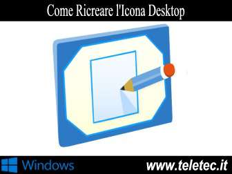 Come recuperare licona mostra desktop di windows