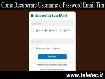 Come Recuperare Username e Password per l'Email di Tim