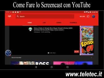 Come registrare dallo schermo del pc con youtube e realizzare video interessanti