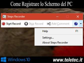 Come Registrare lo Schermo del PC con Windows 10 Senza Installare Software di Terze Parti