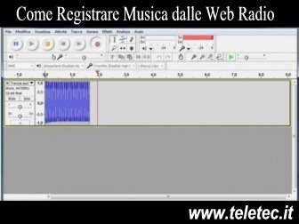 Come Registrare Musica dalle Web Radio