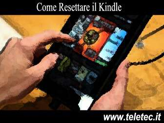 Come Resettare il Kindle