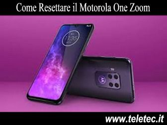 Come Resettare il Motorola One Zoom