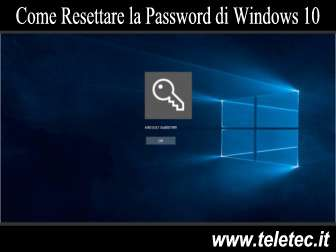 Come Resettare la Password di Windows 10