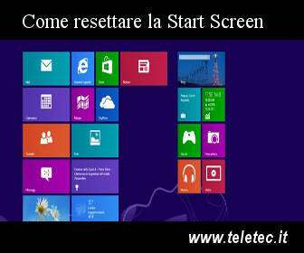 Come Resettare la Start Screen di Windows 8