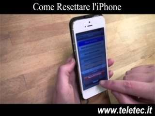 Come Resettare l'iPhone