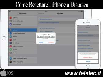 Come Resettare l'iPhone, l'iPad e l'iPod touch a Distanza
