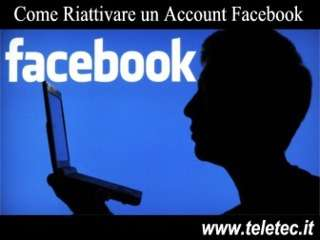 Come Riattivare un Account Facebook Disabilitato
