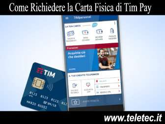 Come Richiedere la Carta Fisica di TIM Pay