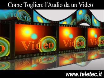 Come Rimuovere l'Audio da un Video
