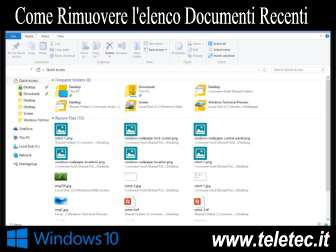 Come Rimuovere l'elenco Documenti Recenti in Windows 10