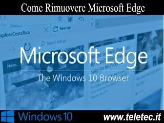 Come Rimuovere Microsoft Edge da Windows 10