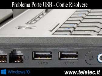 Come Riparare le Porte USB su Windows 10 in caso di Errore