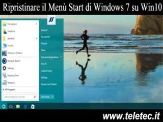 Come Ripristinare il Menù Start di Windows 7 su Windows 10