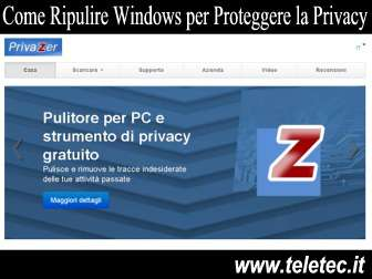 Come ripulire windows per proteggere la privacy  privazer