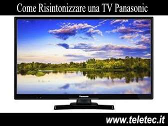 Come risintonizzare una tv panasonic per il digitale terrestre