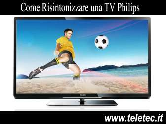 Come Risintonizzare una TV Philips per il Digitale Terrestre