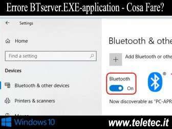 Come Risolvere Errore BTserver.EXE-application su Windows 10