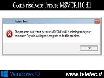 Come risolvere l'errore MSVCR110.dll in Windows