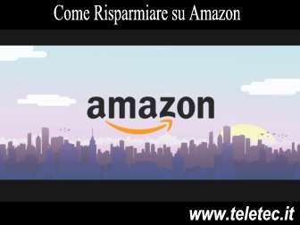 Come Risparmiare su Amazon