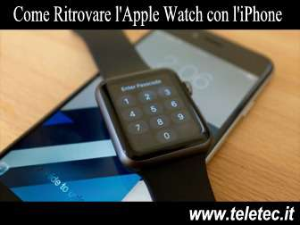 Come Ritrovare l'Apple Watch con l'iPhone