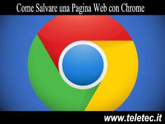 Come salvare una pagina web con google chrome