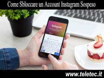 Come Sbloccare un Account Instagram Sospeso o Hackerato