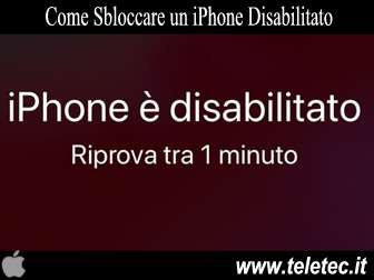 Come Sbloccare un iPhone, iPad o l'iPod touch Disabilitato