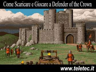 Come Scaricare e Giocare a Defender of the Crown