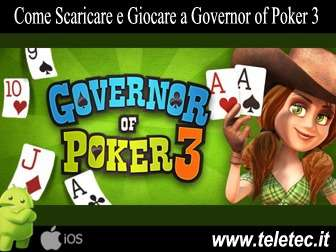 Come Scaricare e Giocare a Governor of Poker 3 con Android e iOS