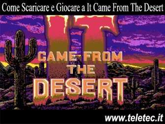 Come scaricare e giocare a it came from the desert