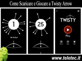 Come Scaricare e Giocare a Twisty Arrow per Android