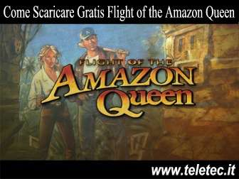 Come Scaricare e Giocare Gratis a Flight of the Amazon Queen